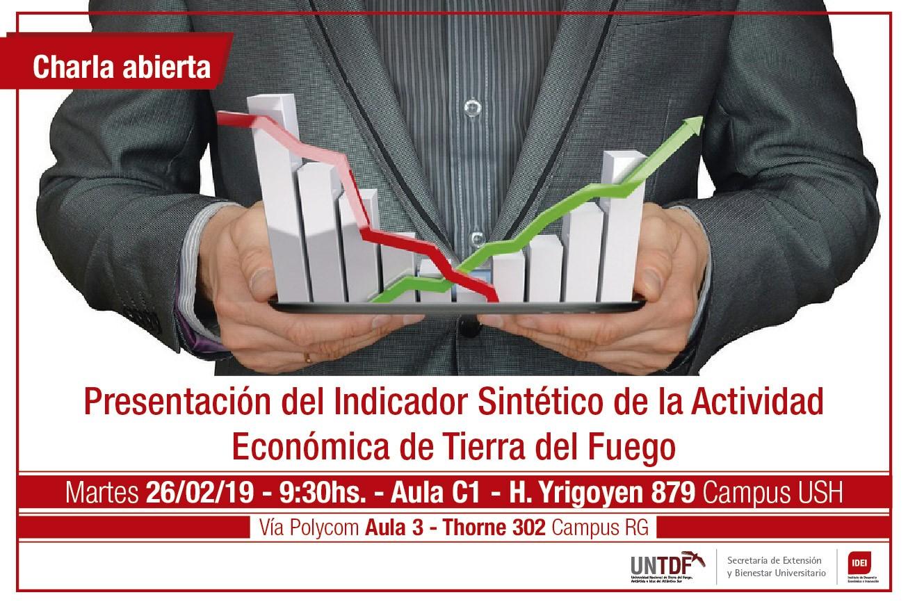 La UNTDF presentará el Indicador Sintético de la actividad Económica de Tierra del Fuego